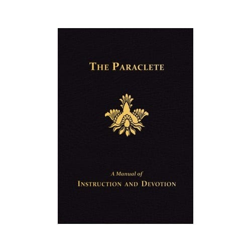 The Paraclete: A Manual of Instruction and Devotion