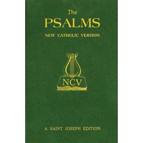 The Psalms - New Catholic Version