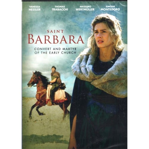 Saint Barbara-Convert & Martyr of the Early Church