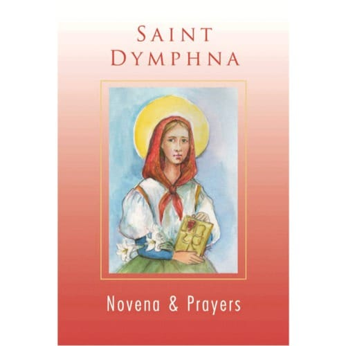 Saint Dymphna Novena and Prayers