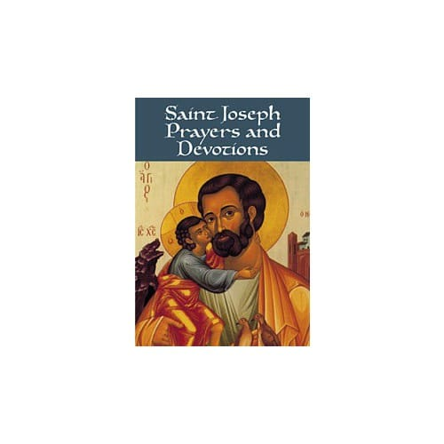 Saint Joseph Prayers and Devotions