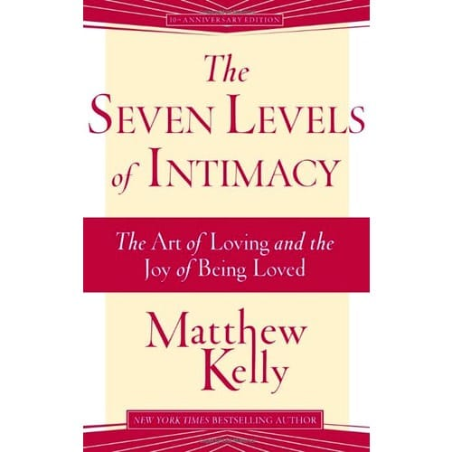 The Seven Levels of Intimacy - The Art of Loving and the Joy of Being Loved  (Audio Book)