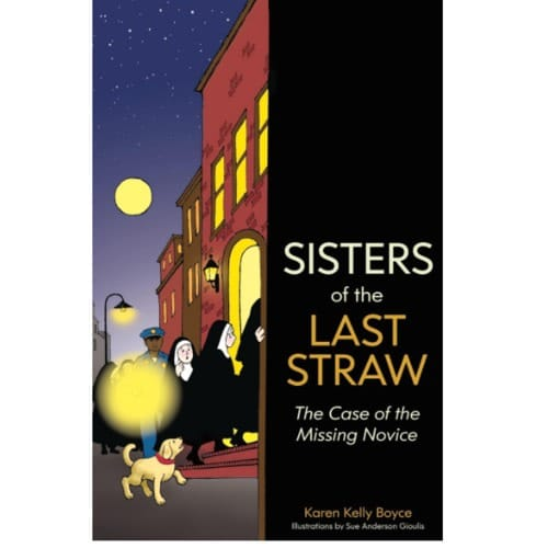 Sisters of the Last Straw Vol. 2: The Case of the Vanishing Novice
