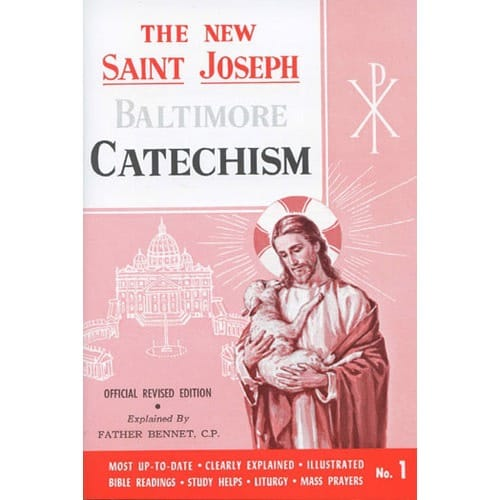 St. Joseph Revised Baltimore Catechism (Grades 3-4-5)