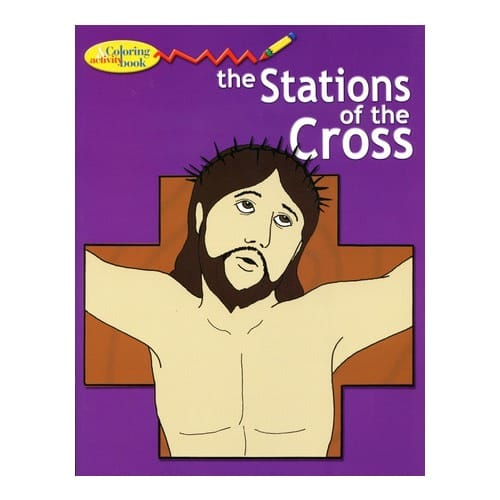 The Stations of the Cross Coloring Book