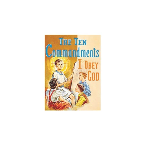 The Ten Commandments: I Obey God