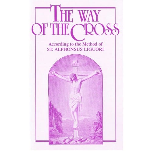The Way of the Cross - Liguori