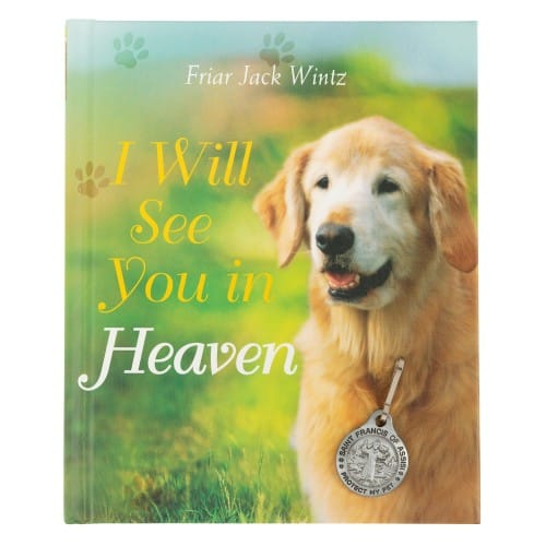 i will see you in heaven dog lover 39 s edition with pet medal the catholic company. Black Bedroom Furniture Sets. Home Design Ideas