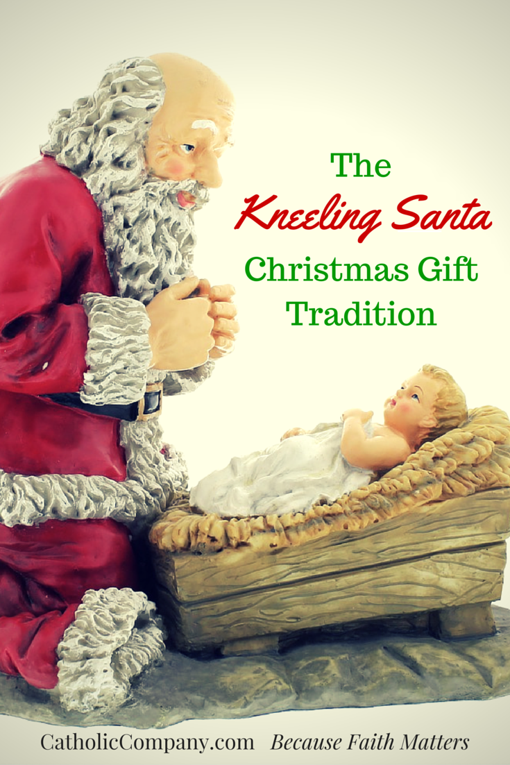 Advent & Christmas Traditions: The Kneeling Santa Figure