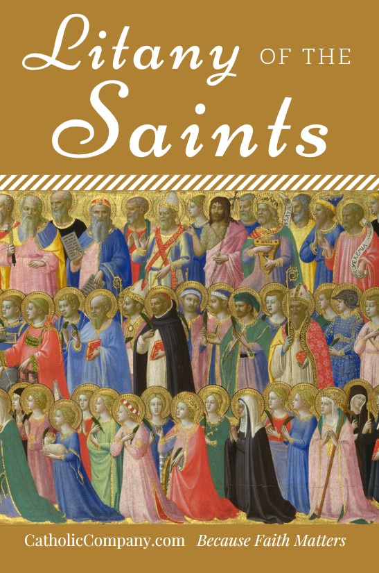 Pray the ancient Litany of the Saints