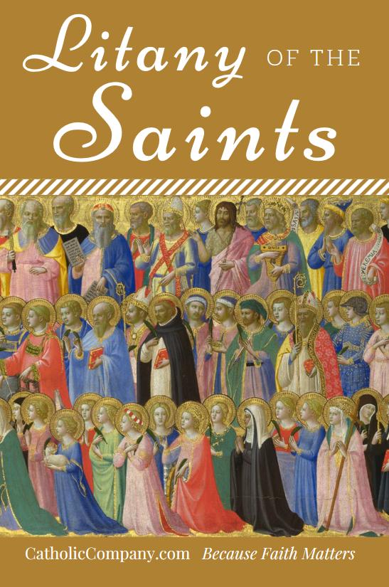 litany of the saints the catholic company