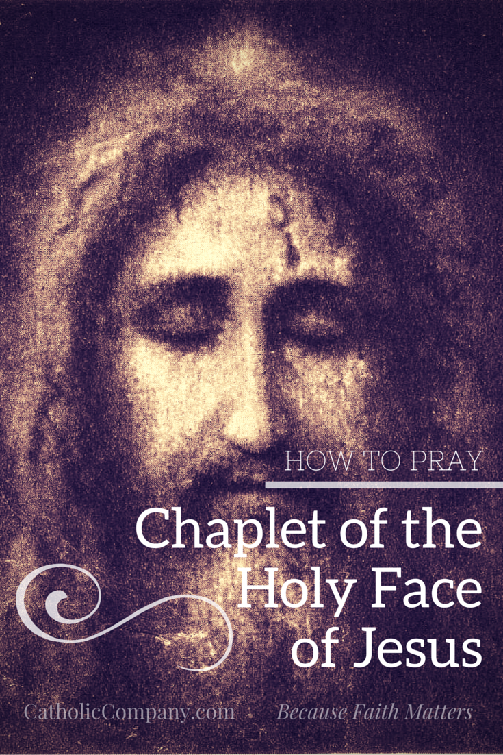 How to Pray the Holy Face of Jesus chaplet