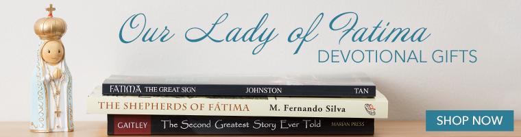 Our Lady of Fatima Devotional Catholic Gifts