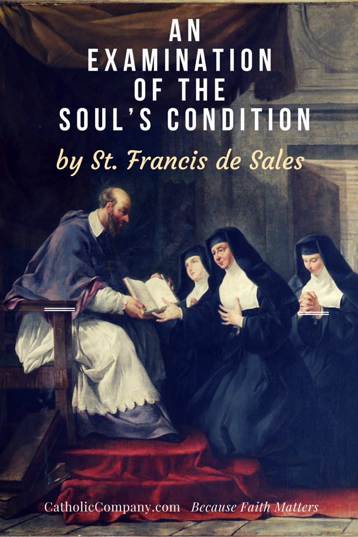 St. Francis de Sales' Checklist for a Self-Examination of the Soul