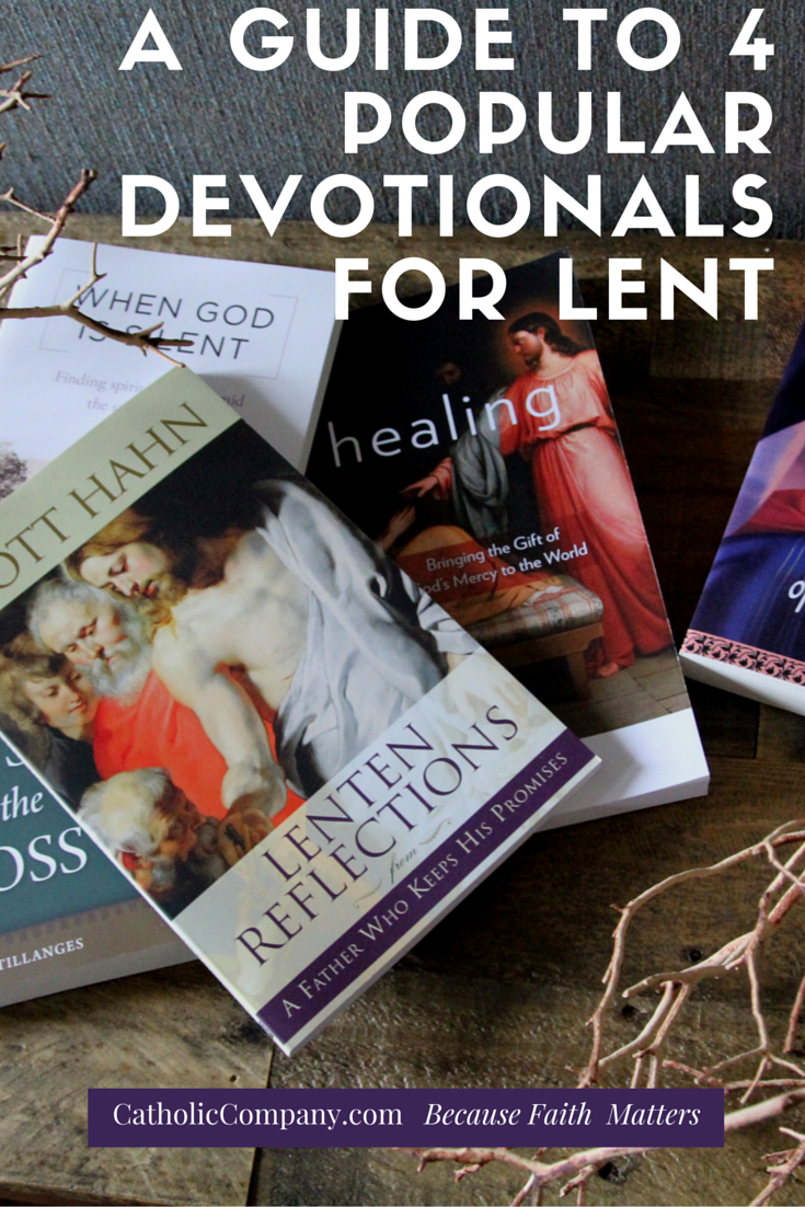 A Guide to 4 Popular Lenten Devotionals: Books, Audio, and More