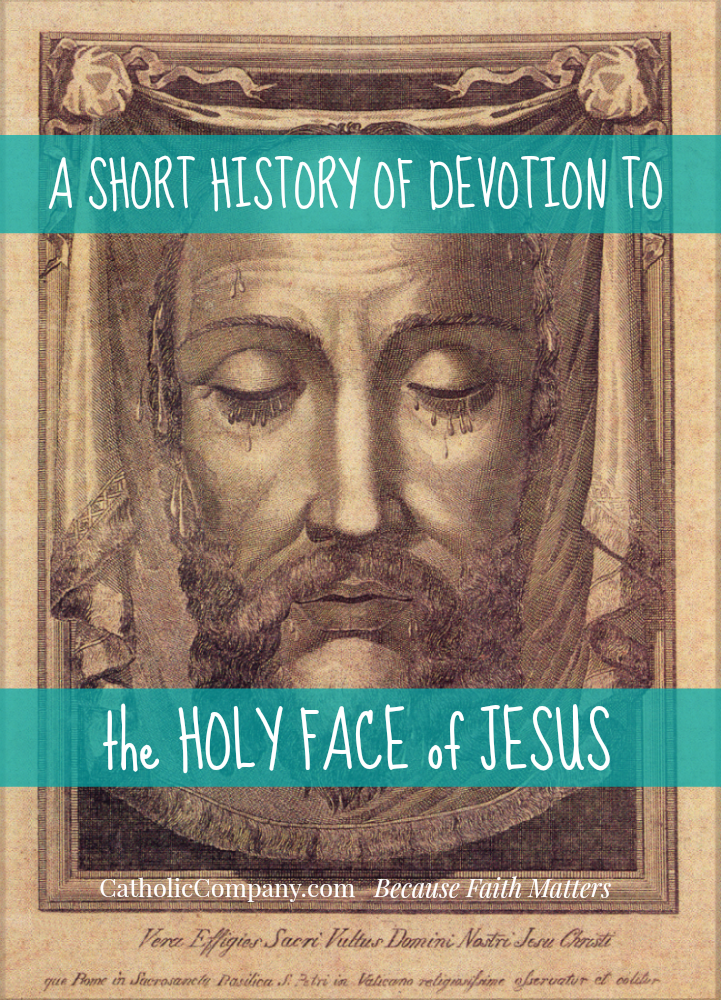 Veronicas Veil and the Holy Face of Jesus Devotion