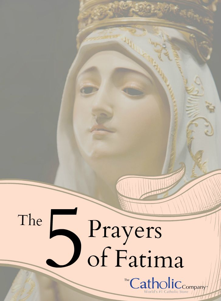 The 5 Prayers of Fatima