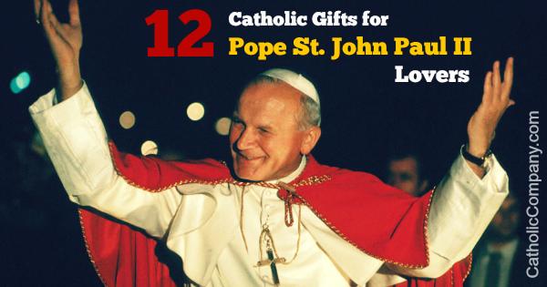 12 Catholic gifts for Pope St John Paul II lovers