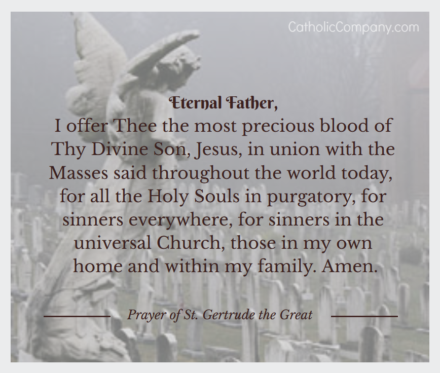 St. Gertrude Prayer for the Holy Souls in Purgatory