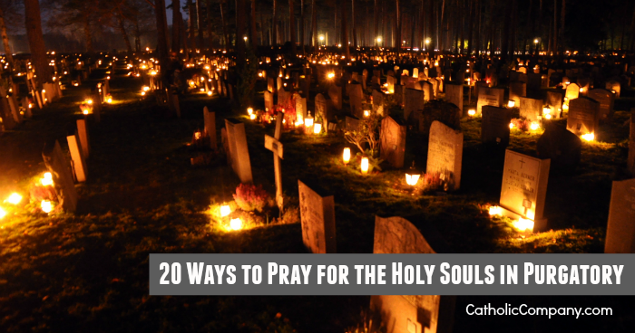 How to pray for the Holy Souls in Purgatory