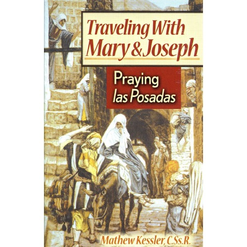 Traveling With Mary and Joseph - Praying las Posadas