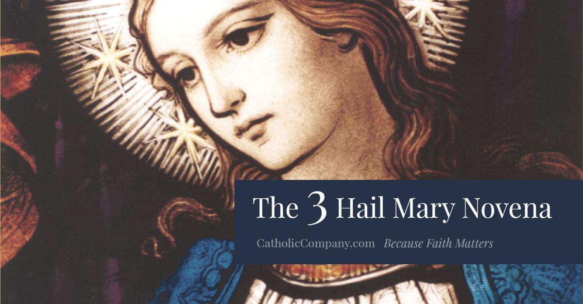 The 3 Hail Mary Novena