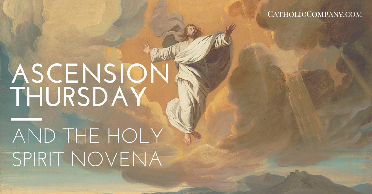 Ascension Thursday and the Novena to the Holy Spirit