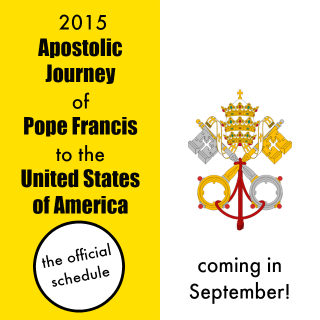 Official Schedule of Pope Francis' 2015 Trip to the United States