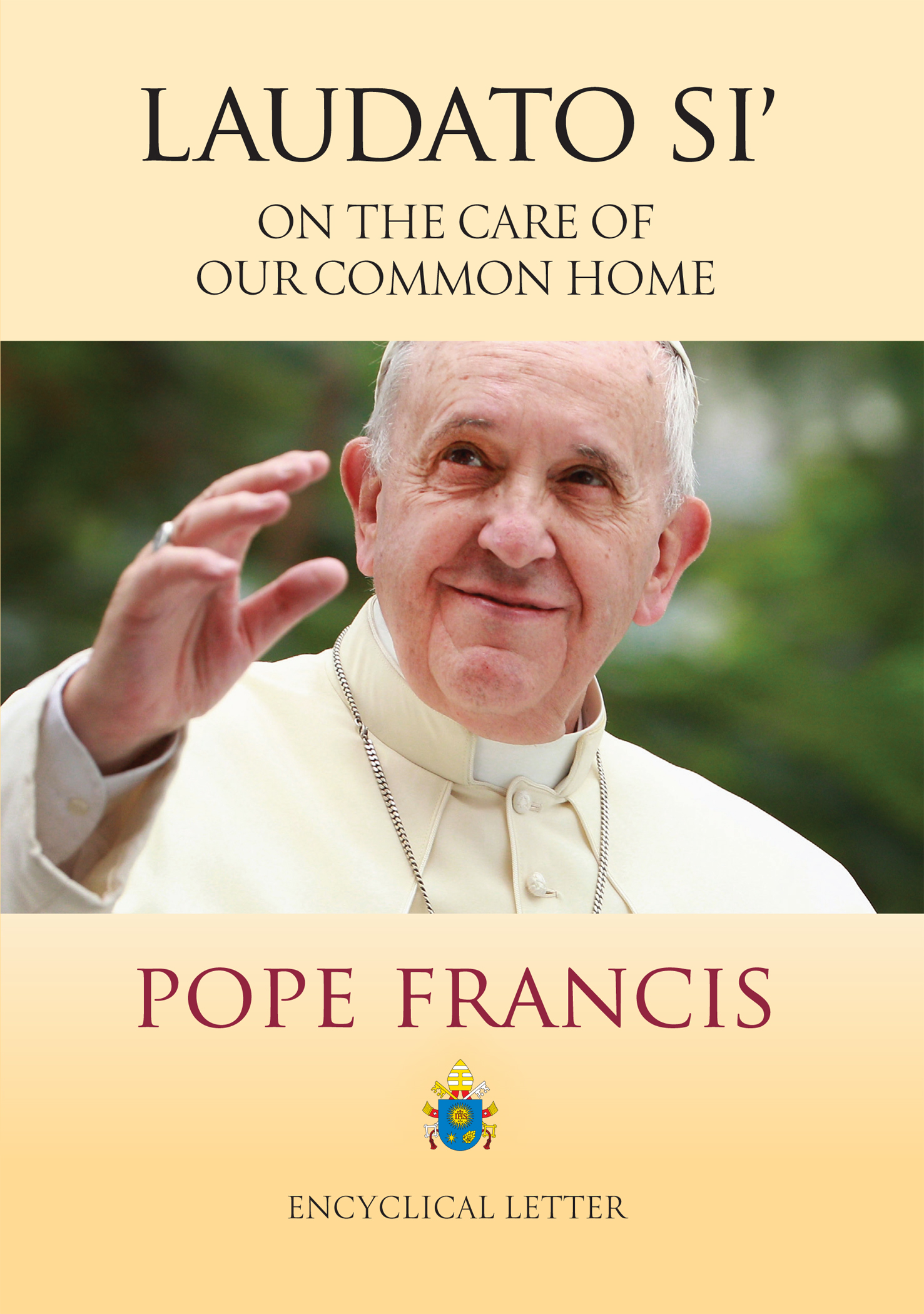 Read the full text of Pope Francis' encyclical, Laudato Si
