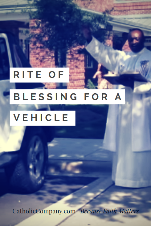 Video: Watch a Catholic Rite of Blessing for a Vehicle