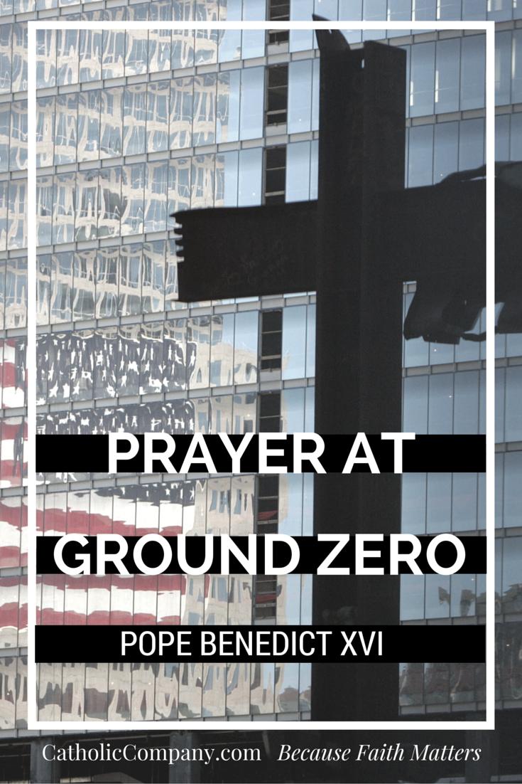 Prayer at Ground Zero by Pope Benedict XVI in New York, 2008.