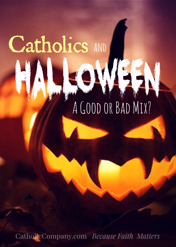Your Catholic Guide to Halloween