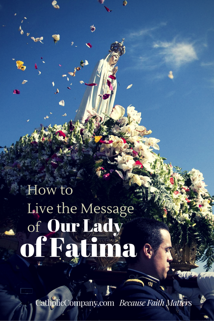 How to live according to the Fatima Message in an evil world.