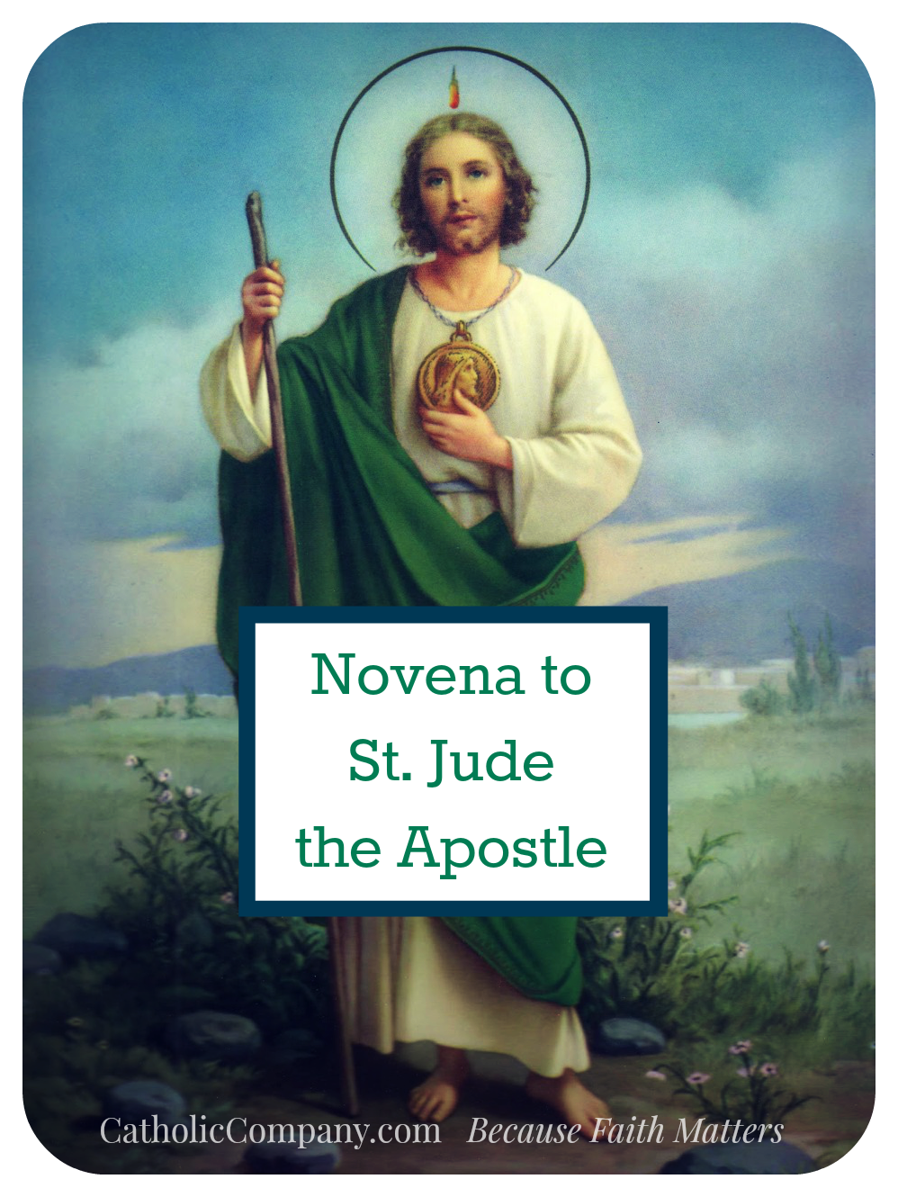 Novena to St. Jude, patron saint of impossible causes and hopeless situations