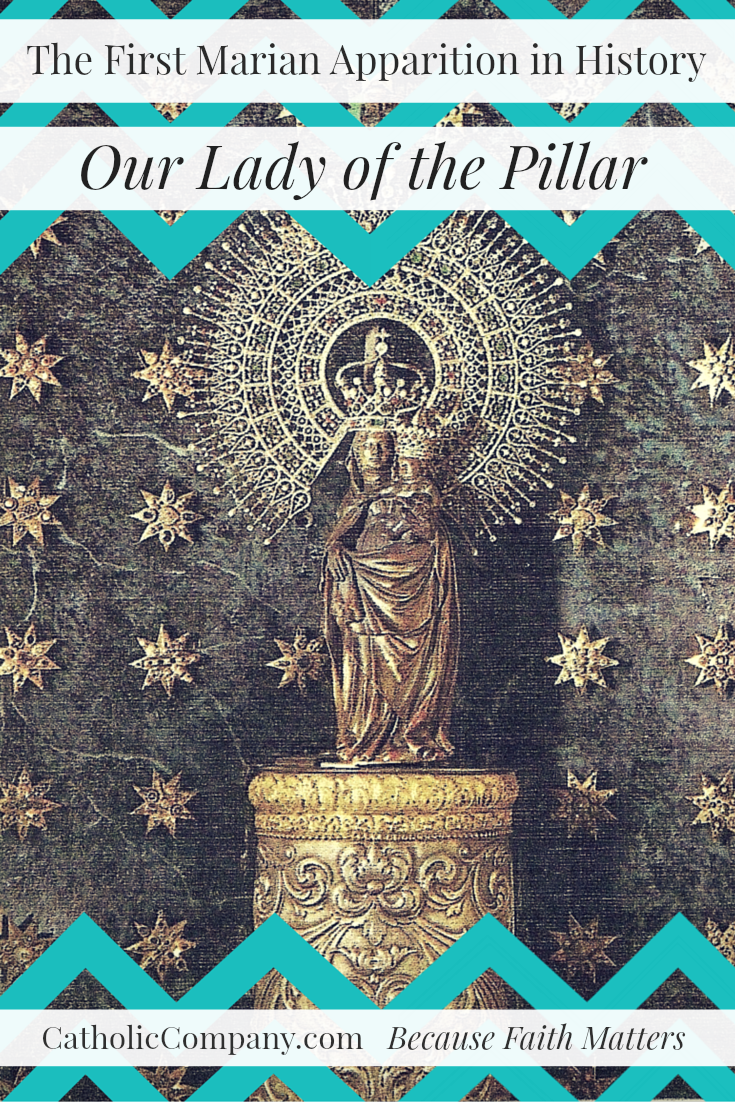 Read the Fascinating Story of Our Lady of the Pillar, the first Marian apparition in Church history, while she was still alive!