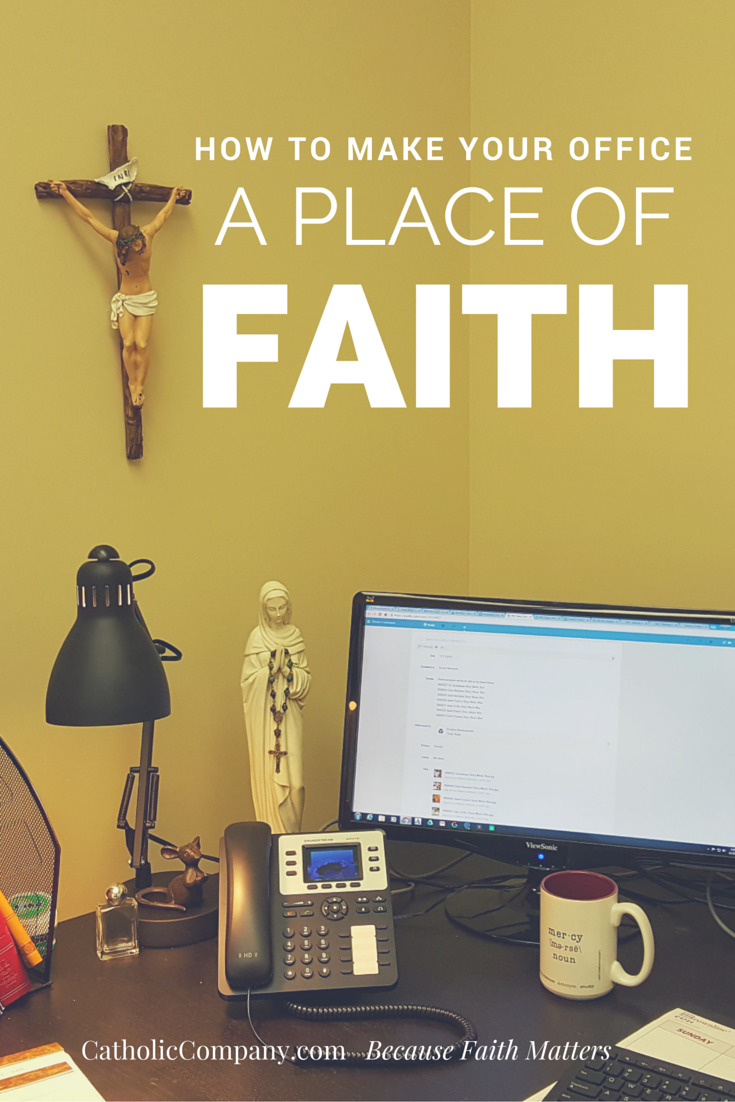 How to add elements of religious faith to your office
