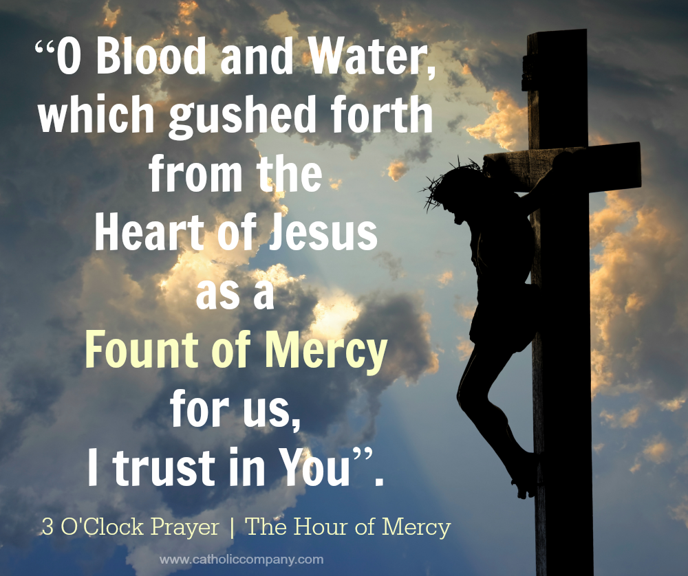 The 3 o'clock hour Divine Mercy prayer