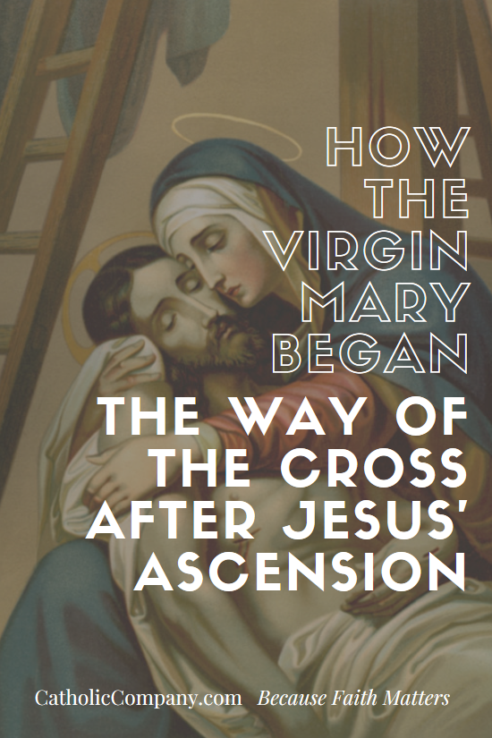 How the Blessed Virgin Mary Erected the First Stations of the Cross at her home in Ephesus