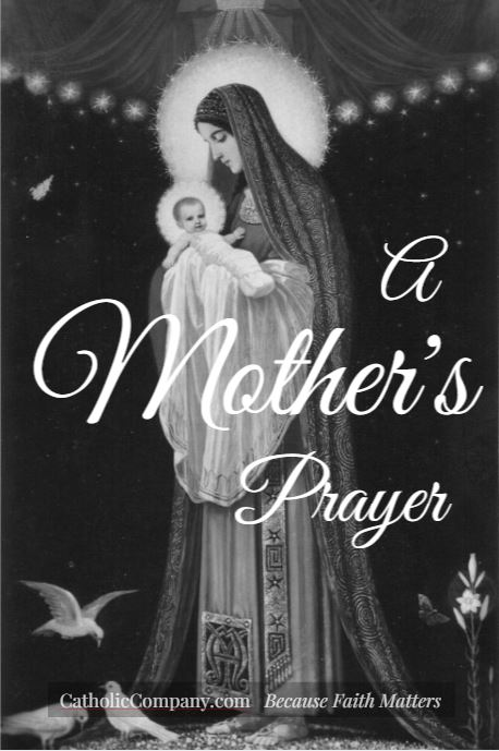 A Mother's Prayer for Her Children