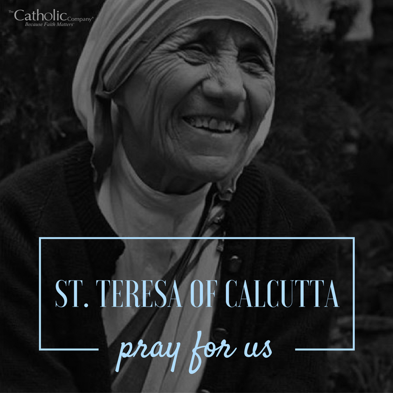 St. Mother Teresa, pray for us!