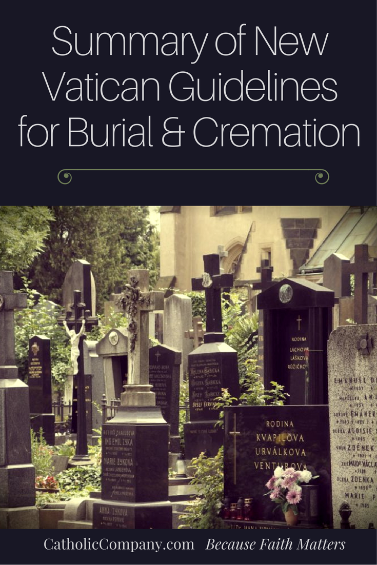 Summary of New Vatican Guidelines for Burial and Cremation