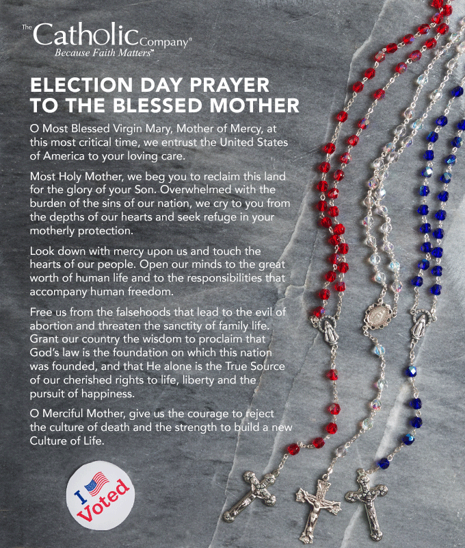 Election Day Prayer to Our Lady