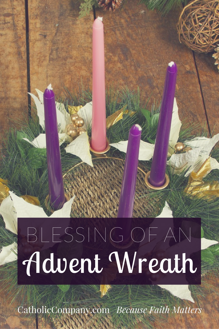 Prayer of Blessing for an Advent Wreath