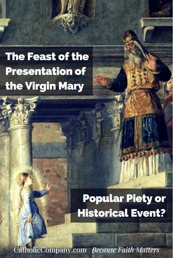 Was the presentation of the Child Mary in the Jerusalem temple a real historical event?