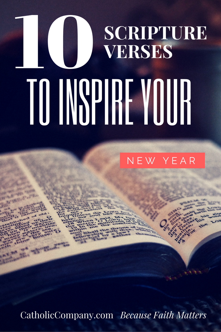 10 Bible Verses to Inspire Your New Year