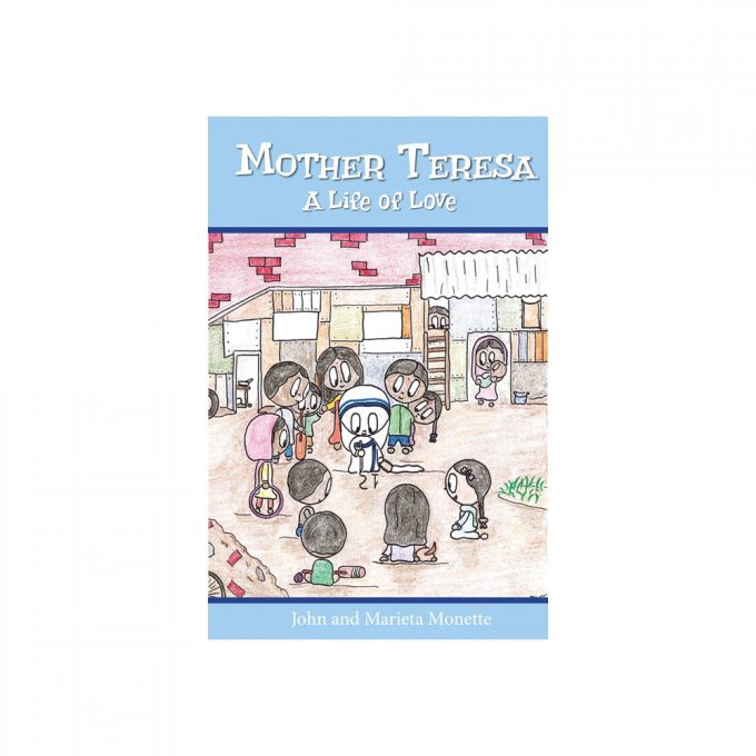 Mother Teresa: A Life of Love Children's Book