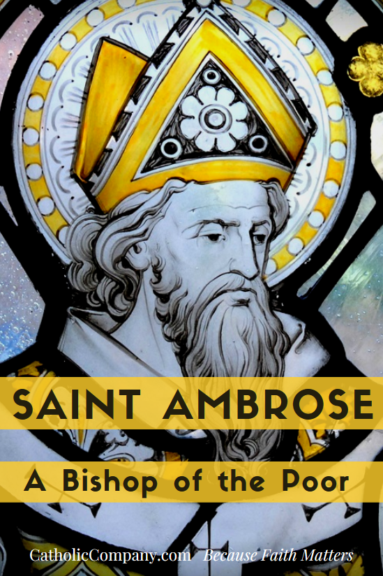 The Life of St. Ambrose, Bishop of the Poor