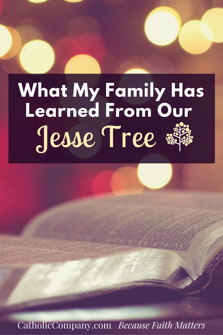 The lessons my family has learned from the Jesse Tree Advent activity
