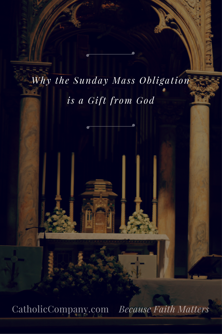 Why the Sunday Mass Obligation is a Gift from God