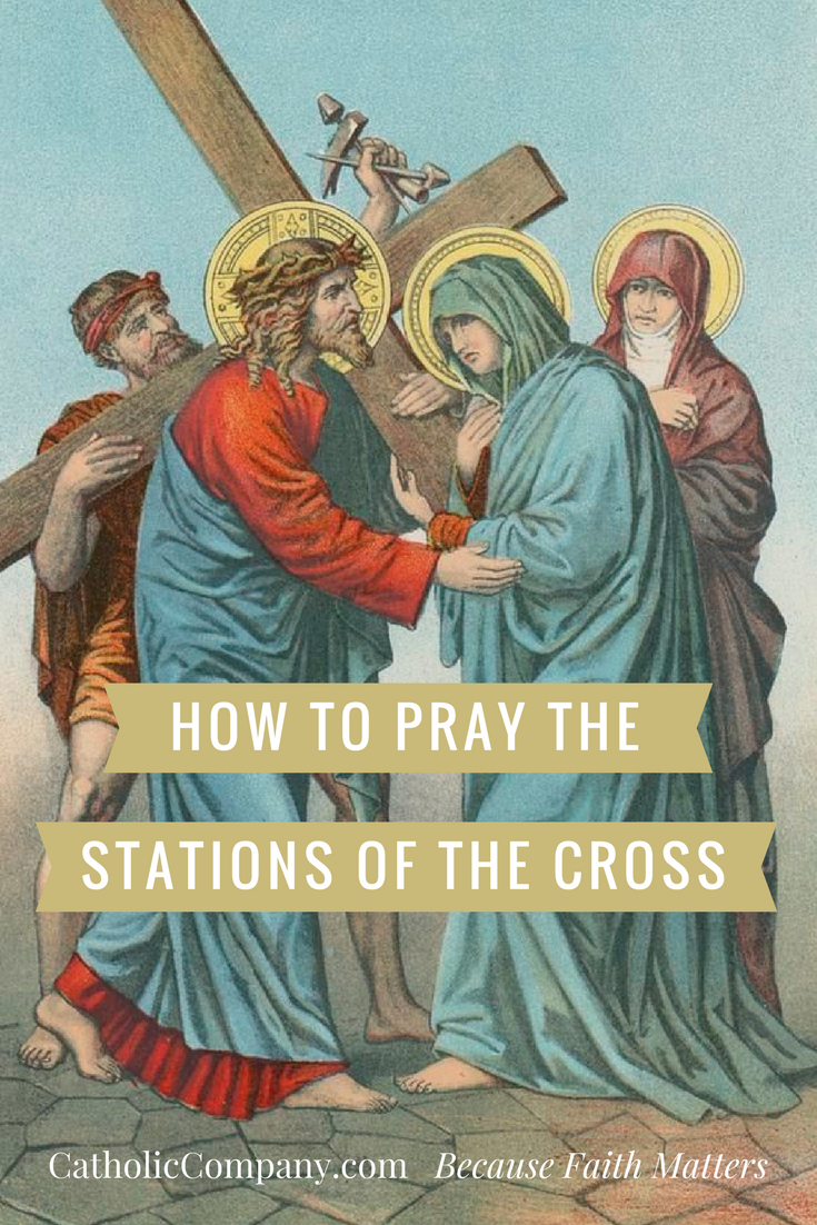 image regarding Stations of the Cross Prayers Printable known as How towards Pray the Stations of the Cross GetFed The